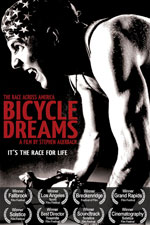 For more info see www.bicycledreamsmovie.com.